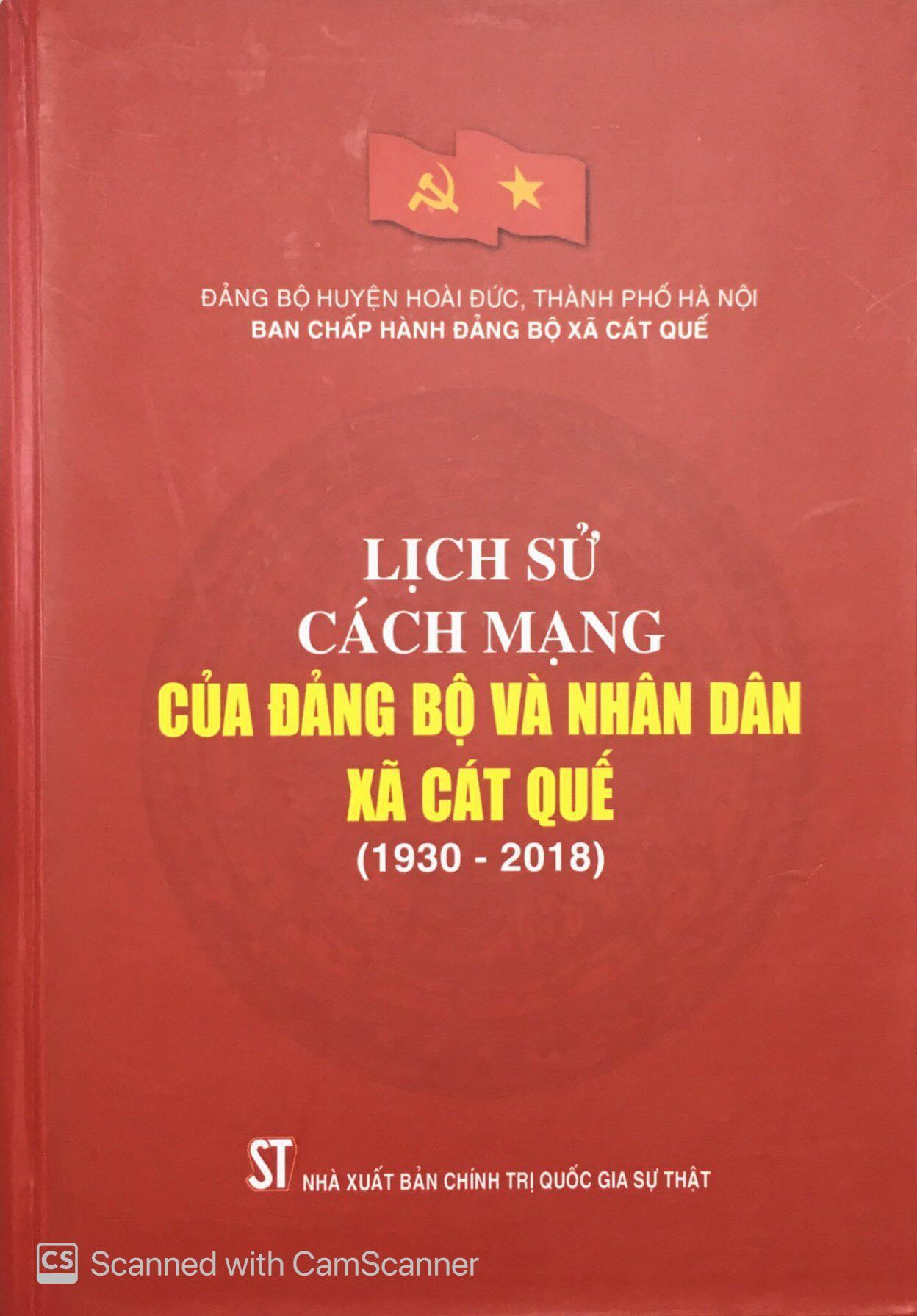 Lịch sử cách mạng của Đảng bộ và Nhân dân xã Cát Quế (1930 - 2018)