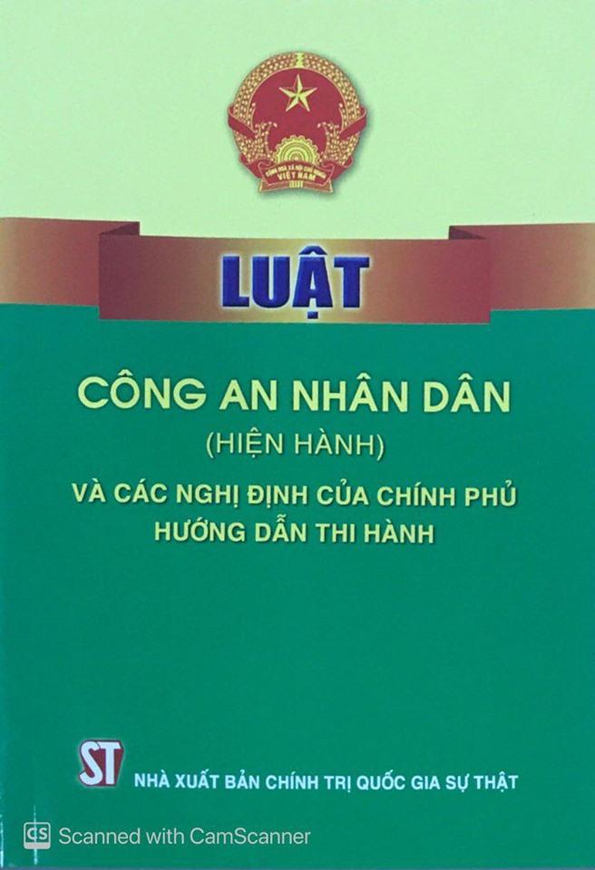 Luật Công an nhân dân (hiện hành) và các nghị định của Chính phủ hướng dẫn thi hành