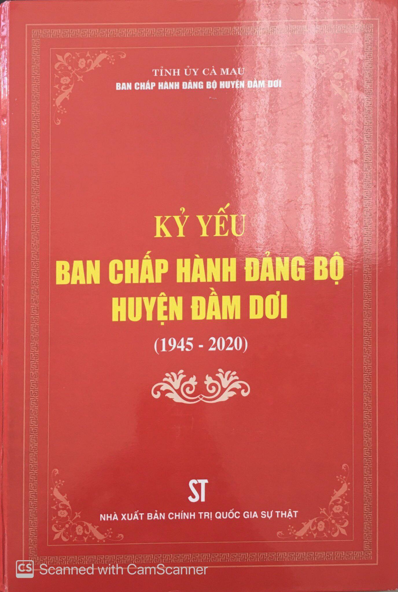 Kỷ yếu Ban Chấp hành Đảng bộ huyện Đầm Dơi (1945 - 2020)