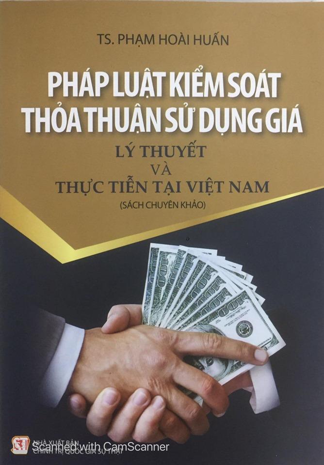 Pháp luật kiểm soát thỏa thuận sử dụng giá – Lý thuyết và thực tiễn tại Việt Nam