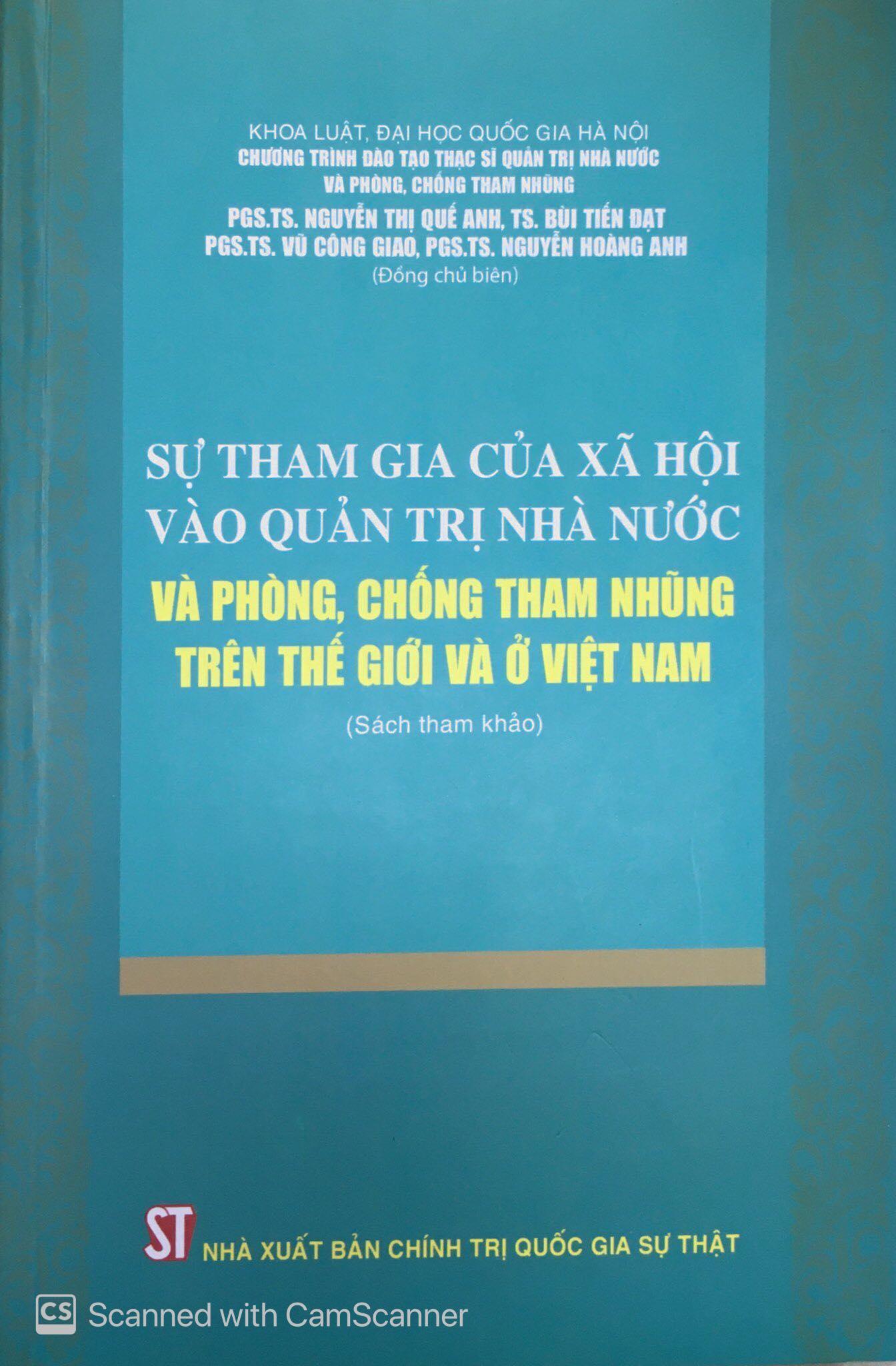 Sự tham gia của xã hội vào quản trị nhà nước và phòng, chống tham nhũng trên thế giới và ở Việt Nam (Sách tham khảo)