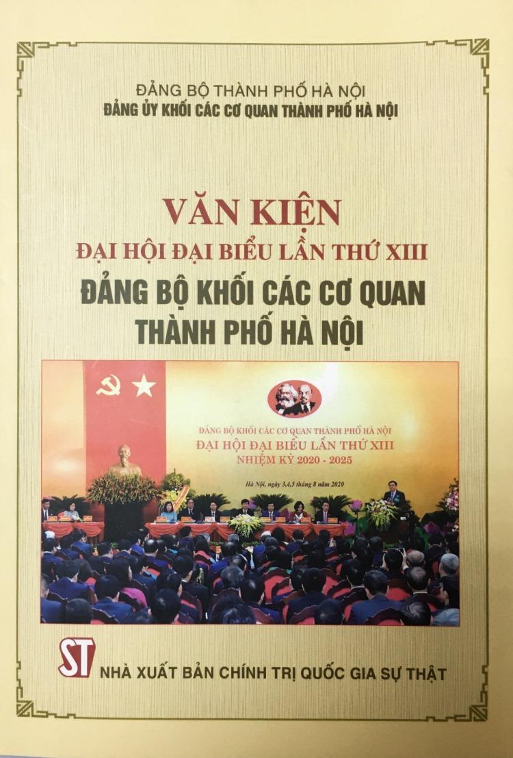 Văn kiện Đại hội Đại biểu lần thứ XIII Đảng bộ Khối các cơ quan thành phố Hà Nội