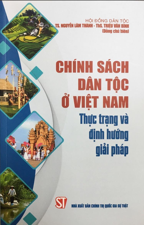 Chính sách dân tộc ở Việt Nam - Thực trạng và định hướng giải pháp
