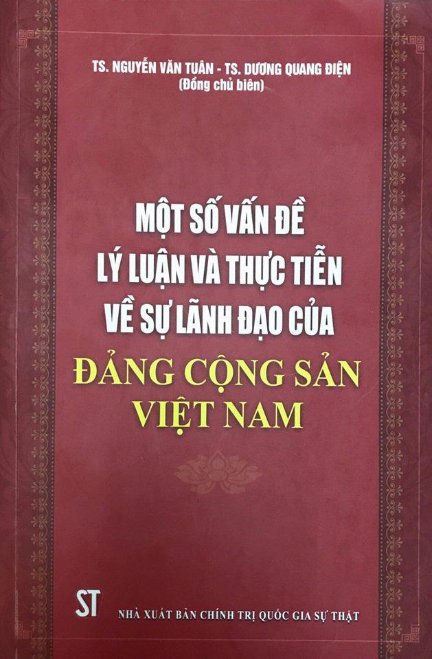 Một số vấn đề lý luận và thực tiễn về sự lãnh đạo của Đảng Cộng sản Việt Nam