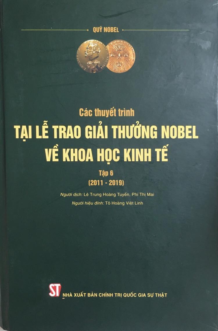 Các thuyết trình tại Lễ trao giải thưởng Nobel về khoa học kinh tế, tập 6 (2011 – 2019)