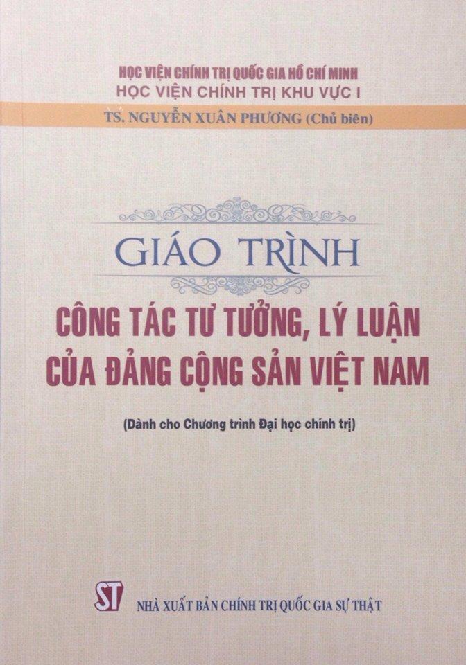 Giáo trình Công tác tư tưởng, lý luận của Đảng Cộng sản Việt Nam (Dành cho Chương trình Đại học Chính trị)