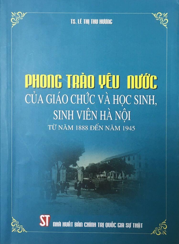 Phong trào yêu nước của giáo chức và học sinh, sinh viên Hà Nội - Từ năm 1888 đến năm 1945