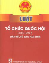 Luật Tổ chức Quốc hội (hiện hành) (sửa đổi, bổ sung năm 2020)