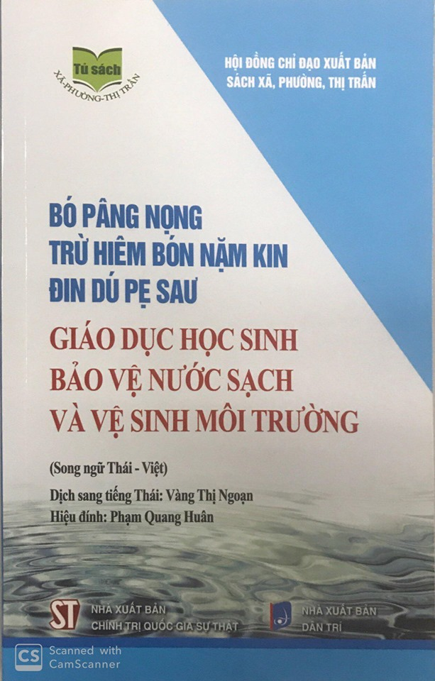 Giáo dục học sinh bảo vệ nước sạch và vệ sinh môi trường (Song ngữ Thái - Việt)