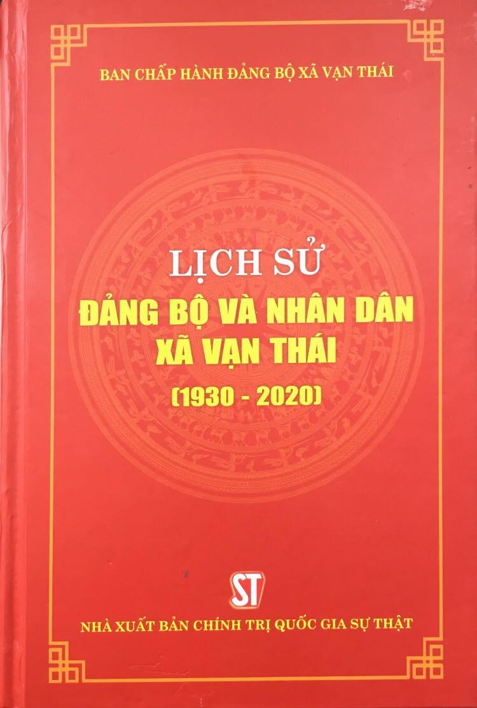 Lịch sử Đảng bộ và nhân dân xã Vạn Thái (1930 - 2020)