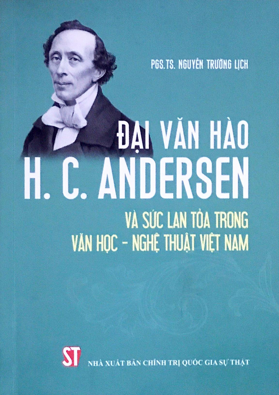 Đại văn hào H.C. Andersen và sức lan tỏa trong văn học - nghệ thuật Việt Nam