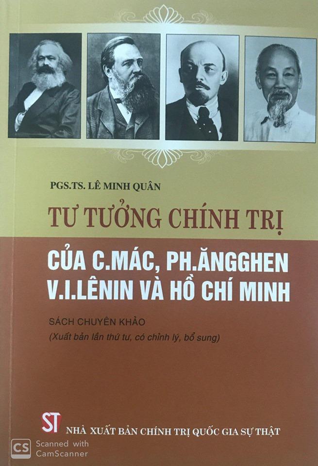 Tư tưởng chính trị của C.Mác, Ph.Ăng ghen, V.I.Lênin và Hồ Chí Minh (Sách chuyên khảo) (Xuất bản lần thứ tư, có chỉnh lý, bổ sung)