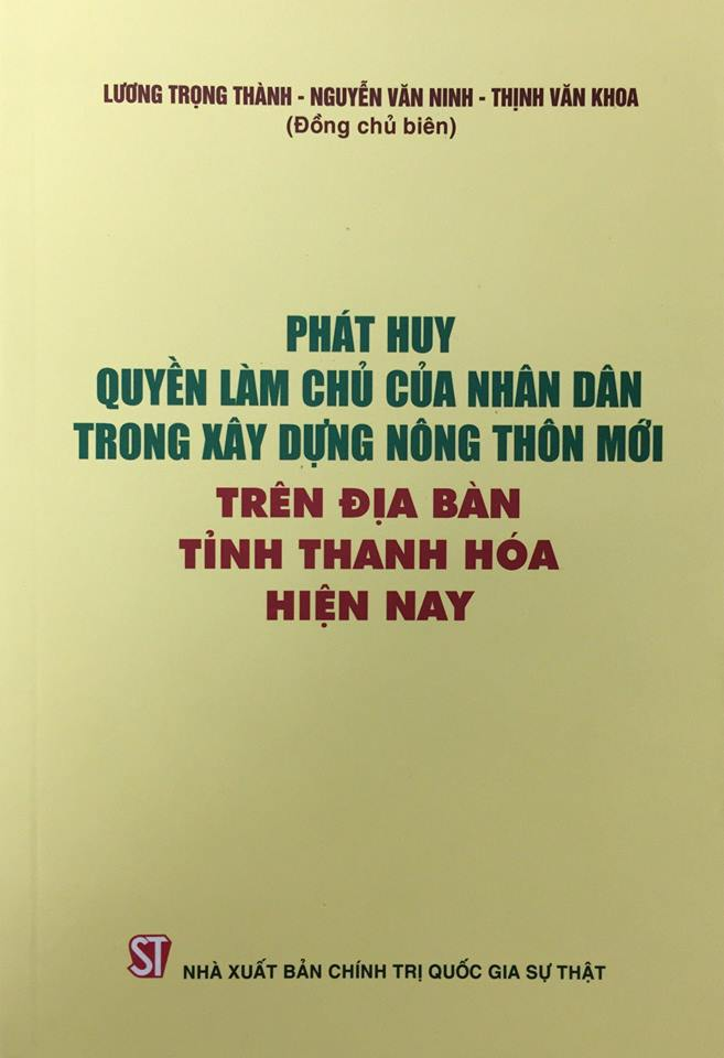 Phát huy quyền làm chủ của nhân dân trong xây dựng nông thôn mới trên địa bàn tỉnh Thanh Hóa hiện nay