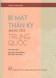 Bí mật thần kỳ mang tên Trung Quốc (Sách tham khảo)