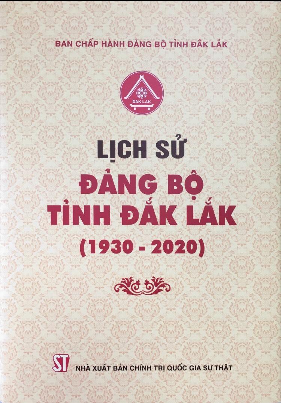 Lịch sử Đảng bộ tỉnh Đắk Lắk (1930-2020)