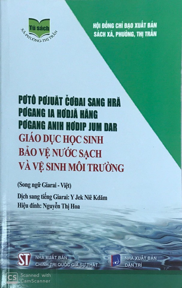 Giáo dục học sinh bảo vệ nước sạch và vệ sinh môi trường (song ngữ Giarai - Việt)