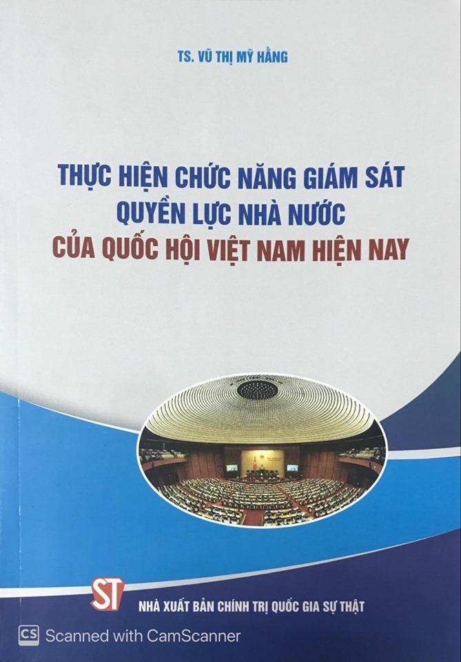 Thực hiện chức năng giám sát quyền lực nhà nước của Quốc hội Việt Nam hiện nay