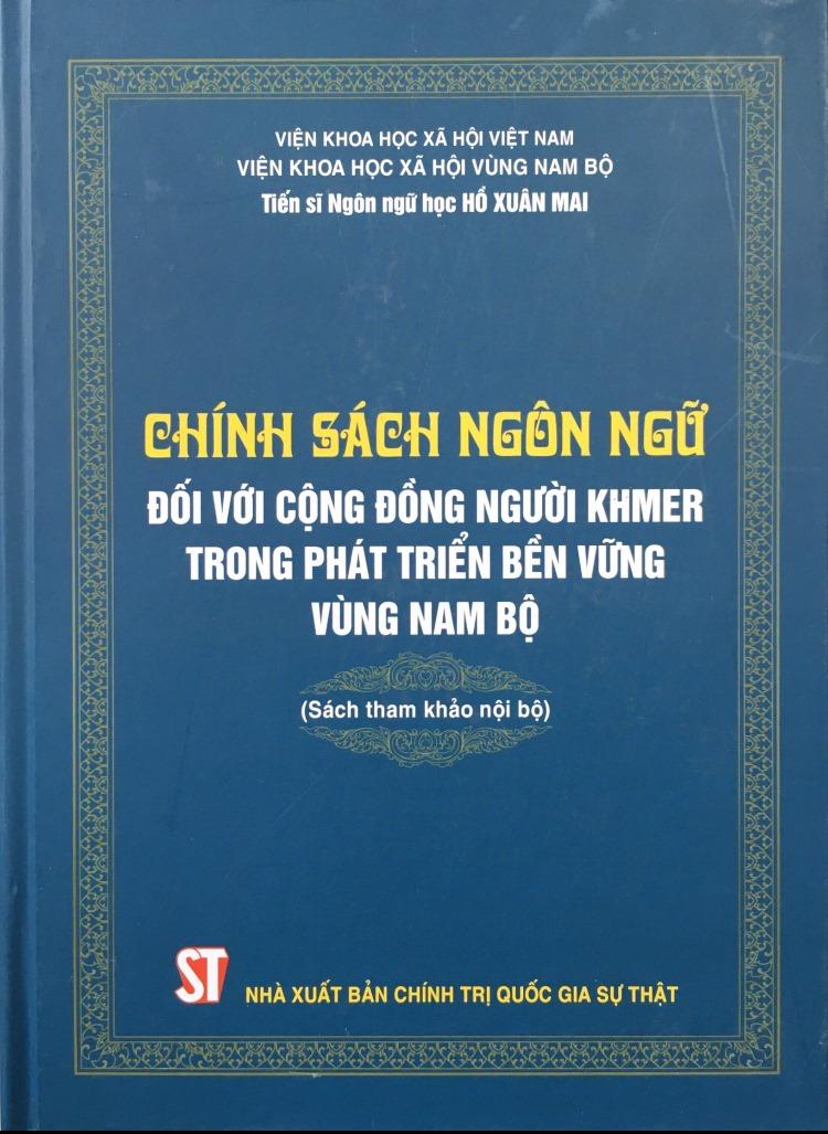Chính sách ngôn ngữ đối với cộng đồng người Khmer trong phát triển bền vững vùng Nam Bộ (Sách tham khảo nội bộ)