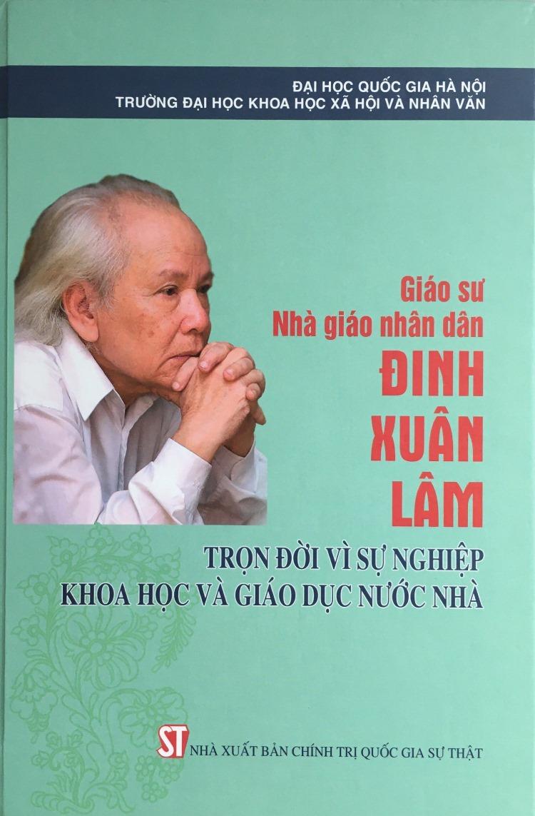 Giáo sư, Nhà giáo nhân dân Đinh Xuân Lâm: Trọn đời vì sự nghiệp khoa học và giáo dục nước nhà