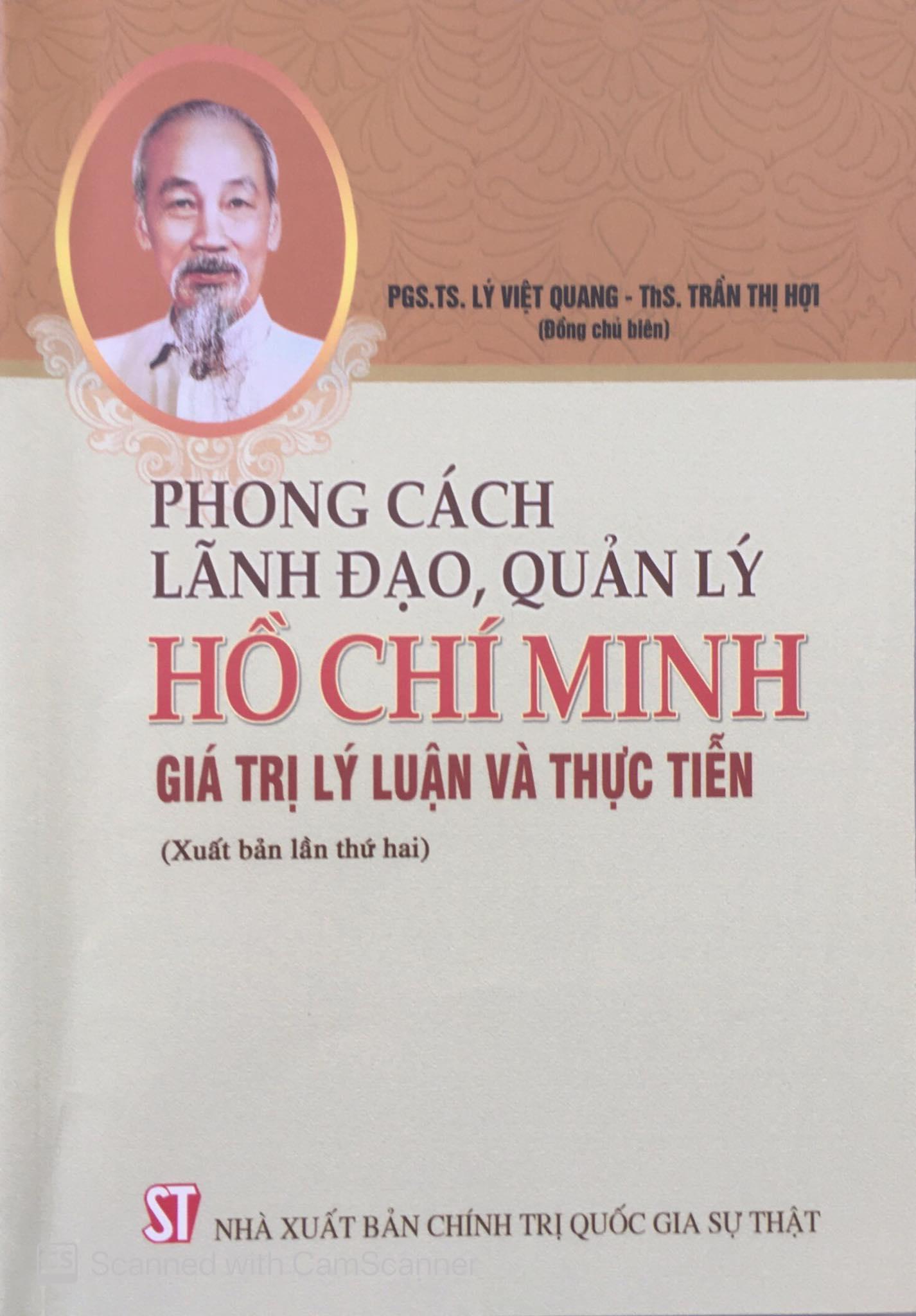 Phong cách lãnh đạo, quản lý Hồ Chí Minh - Giá trị lý luận và thực tiễn (Xuất bản lần thứ hai)