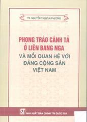 Phong trào cánh tả ở Liên bang Nga và mối quan hệ với Đảng Cộng sản Việt Nam