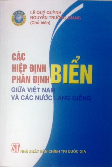 Các hiệp định phân định biển giữa Việt Nam và các nước láng giềng