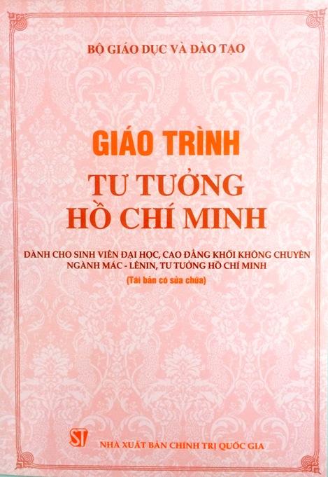 Giáo trình tư tưởng Hồ Chí Minh dành cho sinh viên đại học, cao đẳng khối không chuyên ngành Mác - Lênin, tư tưởng Hồ Chí Minh