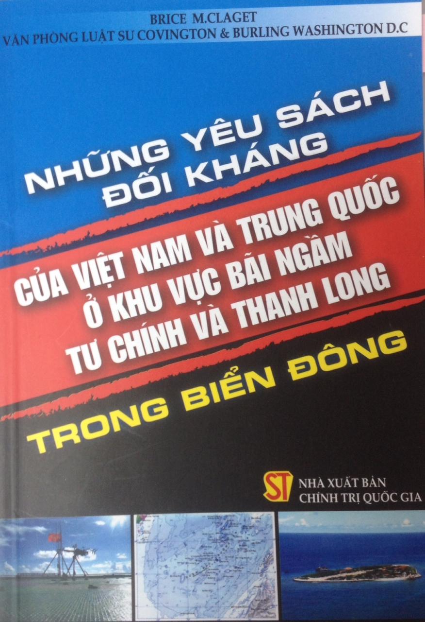 Những yêu sách đối kháng của Việt Nam và Trung Quốc ở khu vực bãi ngầm Tư Chính và Thanh Long trong biển Đông