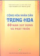 Cộng hòa nhân dân Trung Hoa – 60 năm xây dựng và phát triển