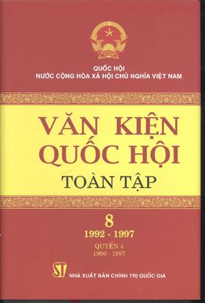 Văn kiện Quốc hội Toàn tập (Tập 8 (1992-1997), quyển 4 (1996-1997))