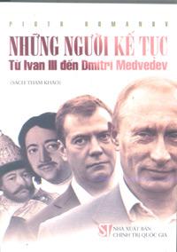 Những người kế tục: Từ Ivan III đến Dmitri Medvedev