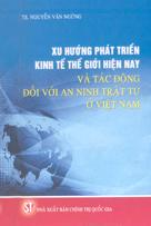 Xu hướng phát triển kinh tế thế giới hiện nay và tác động đối với an ninh trật tự ở Việt Nam