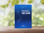Đổi mới mô hình tăng trưởng kinh tế Việt Nam (Sách chuyên khảo)
