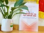 Lời giới thiệu cuốn sách Một số vấn đề lý luận và thực tiễn phát triển đất nước: Hiện trạng - vấn đề đặt ra - định hướng trong giai đoạn mới